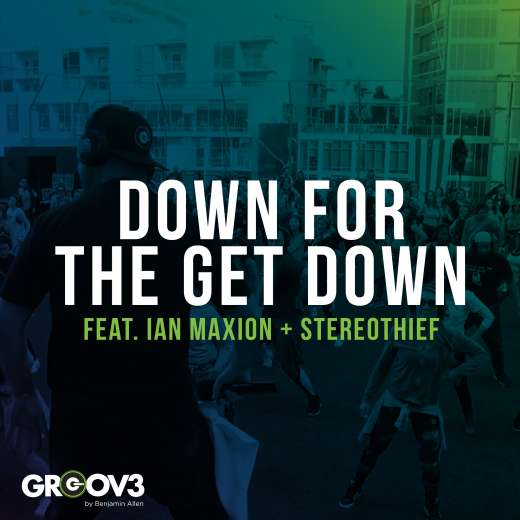 Down For The Get Down