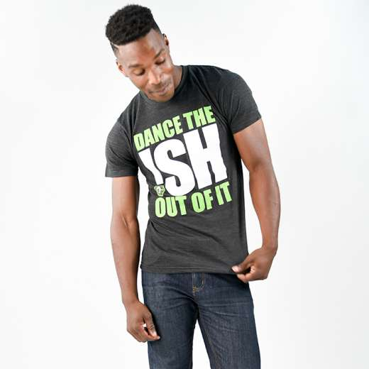 Dance the Ish Out of it Tee